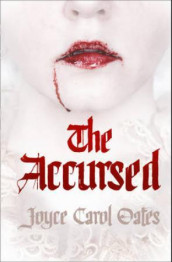 The accursed av Joyce Carol Oates (Heftet)