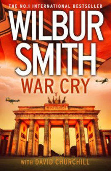 War cry av Wilbur Smith (Innbundet)