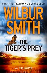 The tiger's prey av Wilbur Smith (Heftet)