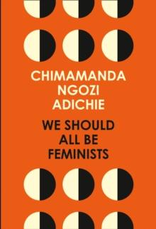 We should all be feminists av Chimamanda Ngozi Adichie (Heftet)