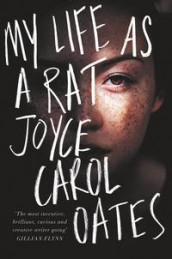 My life as a rat av Joyce Carol Oates (Heftet)
