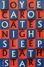 Night. Sleep. Death. The stars av Joyce Carol Oates (Innbundet)