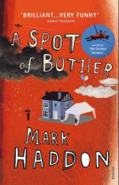 A spot of bother av Mark Haddon (Heftet)