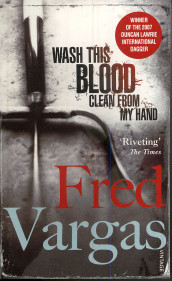 Wash this blood clean from my hand av Fred Vargas (Heftet)