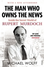 The man who owns the news av Michael Wolff (Heftet)