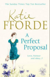 A perfect proposal av Katie Fforde (Heftet)