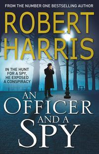 Officer and a Spy, An av Robert Harris (Heftet)