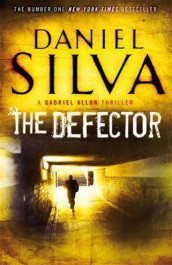 The defector av Daniel Silva (Heftet)