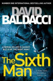 The sixth man av David Baldacci (Heftet)