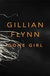 Gone girl av Gillian Flynn (Innbundet)