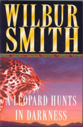 The leopard hunts in darkness av Wilbur A. Smith (Heftet)