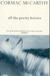 All the pretty horses av Cormac McCarthy (Heftet)