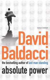 Absolute power av David Baldacci (Heftet)