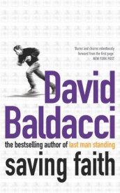 Saving faith av David Baldacci (Heftet)