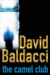 The camel club av David Baldacci (Heftet)