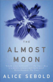 The almost moon av Alice Sebold (Heftet)