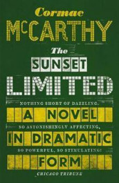 The sunset limited av Cormac McCarthy (Innbundet)