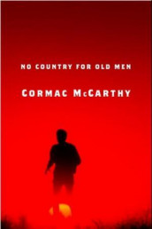 No country for old men av Cormac McCarthy (Innbundet)