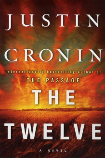 The twelve av Justin Cronin (Heftet)
