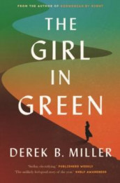 The girl in green av Derek B. Miller (Heftet)