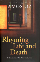 Rhyming life and death av Amos Oz (Heftet)