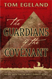 The guardians of the covenant av Tom Egeland (Heftet)