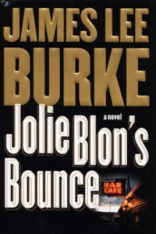 Jolie Blon's bounce av James Lee Burke (Innbundet)