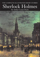 The complete short stories of Sherlock Holmes av Arthur Conan Doyle (Innbundet)