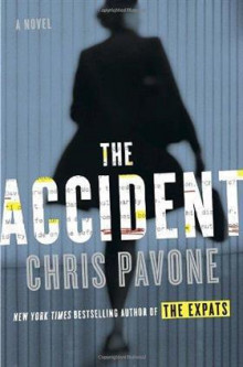 The accident av Chris Pavone (Heftet)