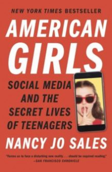 American girls av Nancy Jo Sales (Heftet)