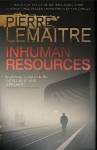 Inhuman resources av Pierre Lemaitre (Heftet)