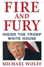 Fire and fury av Michael Wolff (Innbundet)
