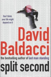 Split second av David Baldacci (Heftet)