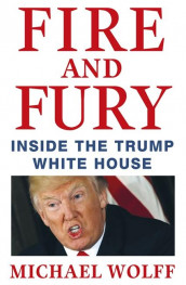 Fire and fury av Michael Wolff (Heftet)
