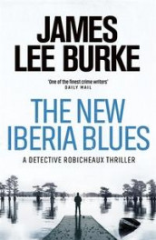 The new Iberia blues av James Lee Burke (Heftet)