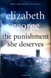 The punishment she deserves av Elizabeth George (Innbundet)