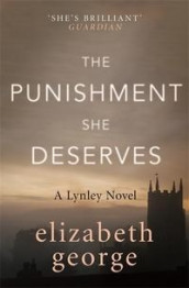The punishment she deserves av Elizabeth George (Heftet)