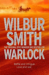 Warlock av Wilbur Smith (Heftet)