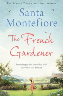 The French gardener av Santa Montefiore (Heftet)