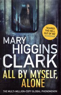 All by myself, alone av Mary Higgins Clark (Heftet)