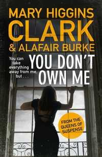 You don't own me av Mary Higgins Clark og Alafair Burke (Heftet)