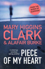 Piece of my heart av Alafair Burke og Mary Higgins Clark (Heftet)