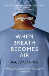 When breath becomes air av Paul Kalanithi (Innbundet)