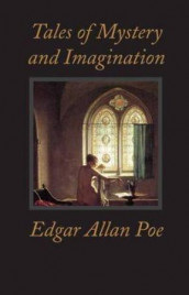 Tales of mystery and imagination av Edgar Allan Poe (Innbundet)