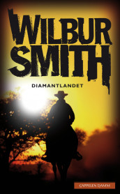 Diamantlandet av Wilbur Smith (Heftet)