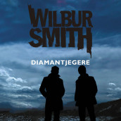 Diamantjegere av Wilbur Smith (Nedlastbar lydbok)
