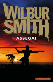 Assegai av Wilbur Smith (Ebok)