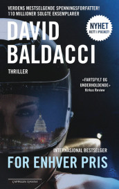 For enhver pris av David Baldacci (Heftet)