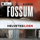 Helvetesilden av Karin Fossum (Lydbok MP3-CD)