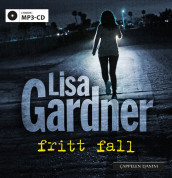 Fritt fall av Lisa Gardner (Lydbok MP3-CD)
